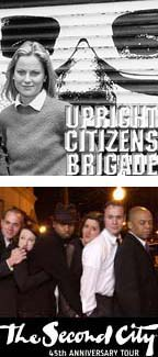 The Upright Citizens' Brigade and the Second City touring company