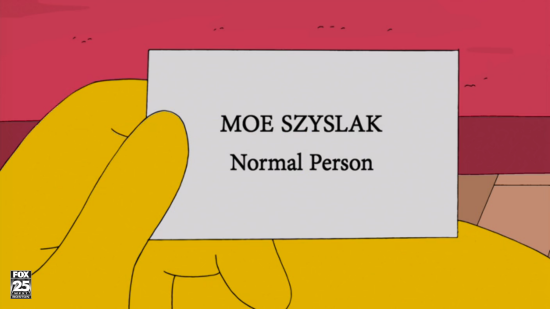 Moe Szyslak in The Simpsons