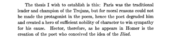 'Paris... for moral reasons could not be made the protagonist in the [Iliad]' claims John A. Scott