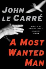 the Viking paperback edition of A Most Wanted Man by John le Carré