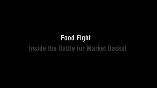FOOD FIGHT: INSIDE THE BATTLE FOR MARKET BASKET -- title card
