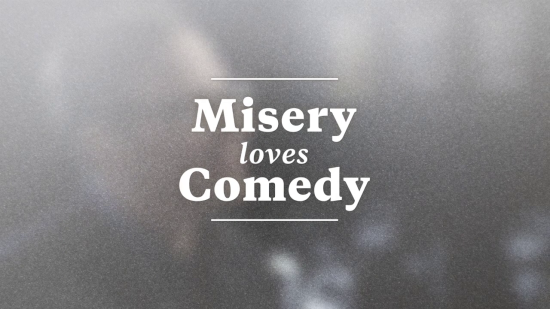 MISERY LOVES COMEDY -- Title Screen