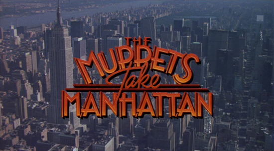 TITLE CARD: Muppets Take Manhattan