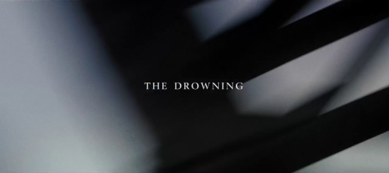 THE DROWNING -- title still
