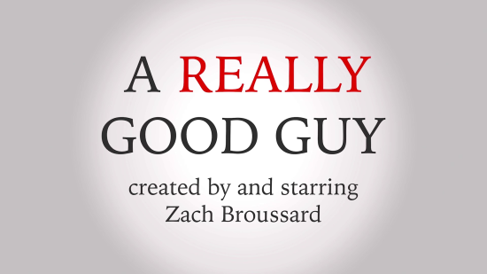 A REALLY GOOD GUY -- title card
