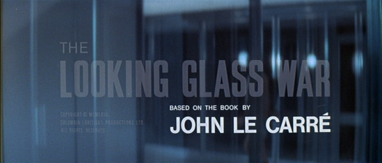 The title and credit card for The Looking Glass War by John le Carré